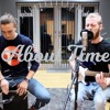 Hard To Love - Calvin Harris ft. Jessie Reyez - About Time Acoustic Cover