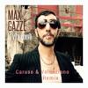 Max Gazze - La Vita Com'e' (Caruso & Valenziano Remix)Extended