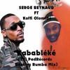 Serge Beynaud- Kababléké [Ft Koffi Olomide] (El PadRécords Bootleg Rumba Mix)