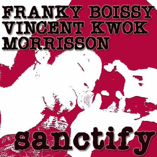 Sanctify - VK's Take Me Higher Mix