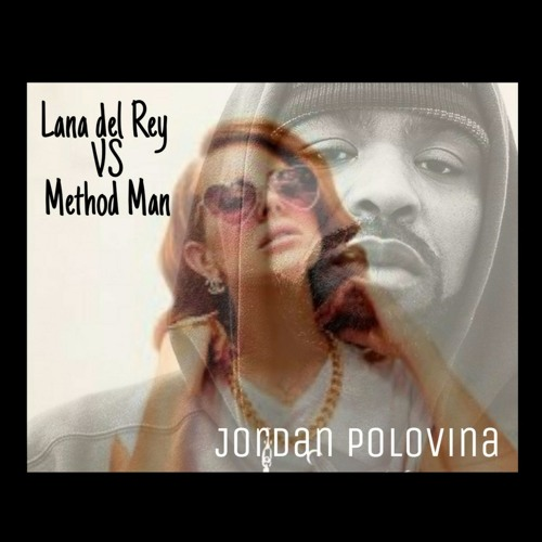Lana Del Rey VS Method Man