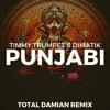 Timmy Trumpet & Dimatik - Punjabi (Total Damian Remix) [BUY = FREE DOWNLOAD]