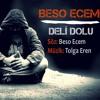 Beso Ecem - Deli Dolu (Prod.Tolga Eren)