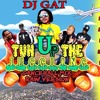 Video DJ GAT TUN UP THE JUGGLING DANCEHALL MIX [RAW VERSION] download in MP3, 3GP, MP4, WEBM, AVI, FLV January 2017