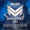 W&W - Mainstage 383 2017-10-21 Artwork
