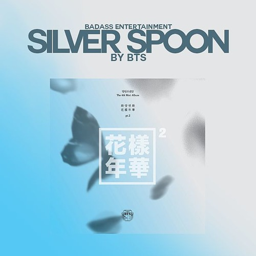 COVER By BA Ent] BTS' Silver Spoon by BA Entertainment