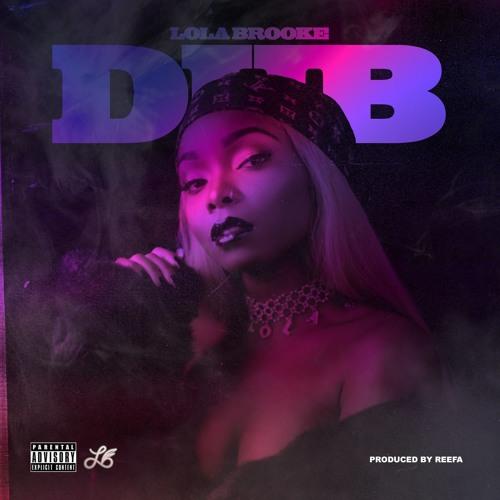Lola Brooke - Dub ( Prod. By Reefa )