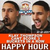 Happy Hour #2: Klay Thompson Can't Score 3 Buckets In A Row