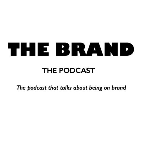 THE BRAND The Podcast