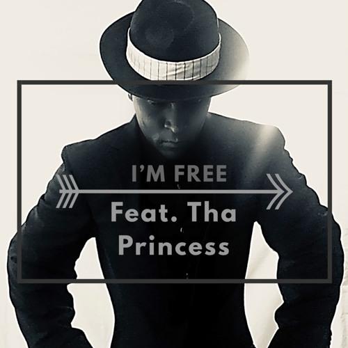 I'm Free (Feat. Tha Princess)