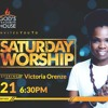SATURDAY NIGHT WORSHIP - VICTORIA ORENZE