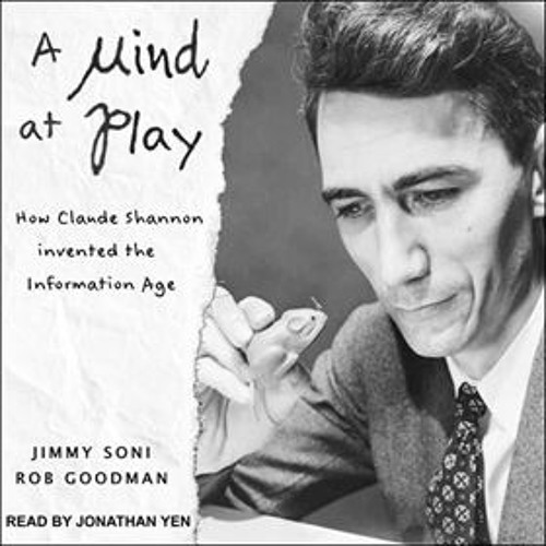 A MIND AT PLAY by Rob Goodman and Jimmy Soni, read by Jonathan Yen