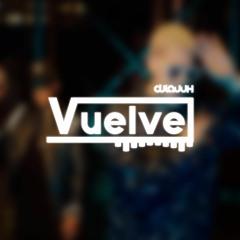 VUELVE MIX - BAD BUNNY ✘ DADDY YANKEE(DJ LAUUH)   DESCARGA GRATIS EN COMPRAR