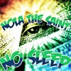 Nola The Saint - No Sleep ( SINGLE) mp3