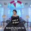 Bewafa Hunde Ne (Remix)Raashi Sood Ft. Only Mani
