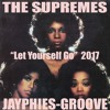 THE SUPREMES - Let Yourself Go (Jayphies-Groove) 2017