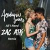 Jordyn Jones - All I Need (Zac ATK Remix)