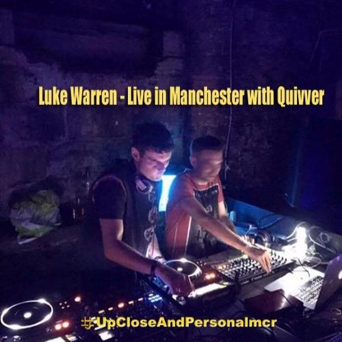 Luke Warren - Live In Manchester With Quivver