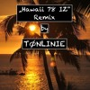 """Hawaii 78 IZ"" Remix by Tonlinie (Cruz)"