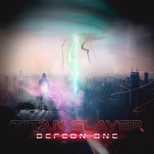 TITAN SLAYER - Defcon One [Album Sampler] [Trailer Music / Sound Design / Hybrid] [2017-11-12]