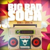 Bunji Garlin - Big Bad Soca (MMT Intro)
