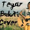 TEGAR - Bukti (cover).mp3