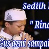 Rindu Ayah - Gus Azmi - Syubbanul Muslimin (lirik By Rizky)