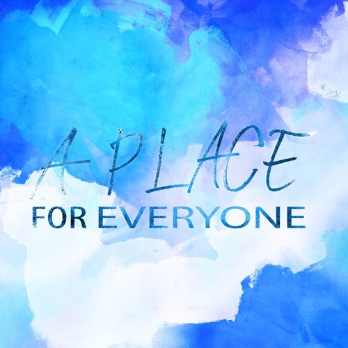 A Place For Everyone Pt. 5