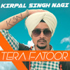 Tera Fatoor official song by kirpal singh nagi  latest bollywood songs 2017