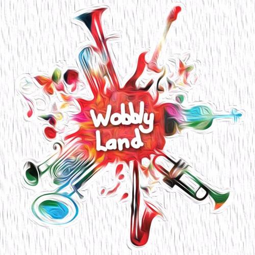 Wobbly Land (Original)