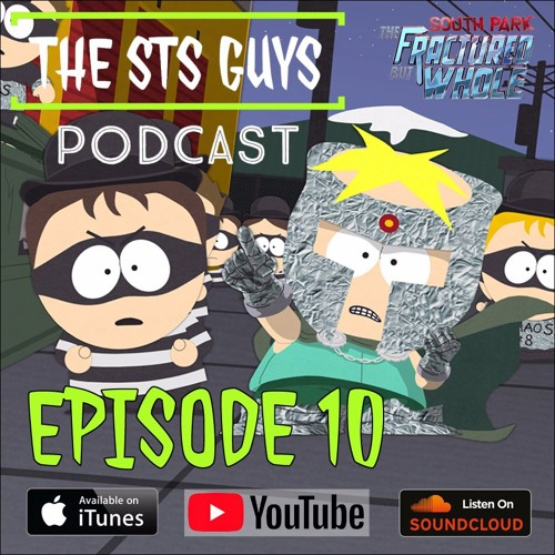 The STS Guys - Episode 10: The Fractured Podcast