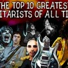 Strike a cord! Top 10 greatest guitar players!