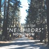 neighbors - now, now (krost cover)