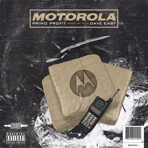 Motorola feat Dave East