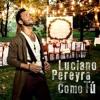 REMIX ♫♫ - ♫Luciano Pereyra - ♫Como Tú♫♫ - Franco DJ
