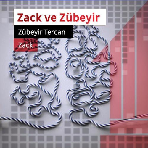 Zack Ve Zübeyir