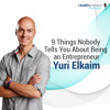 8 - 9 Things Nobody Tells You About Being an Entrepreneur