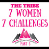 PART 5 - 7 WOMEN - 7 CHALLENGES IN 2017