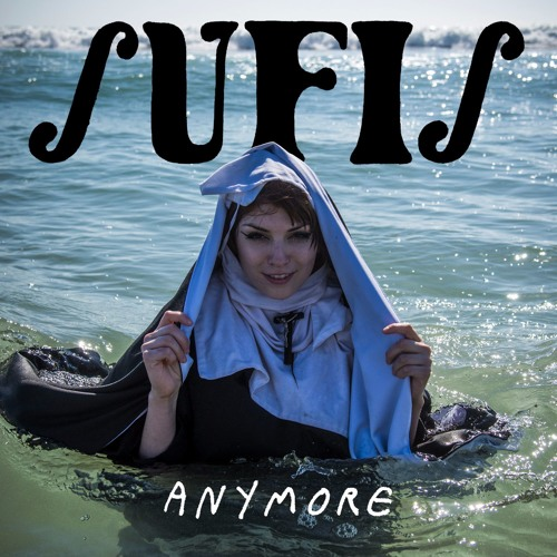 Sufis - Anymore