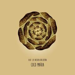 Auf zu Neuen Dächern mit: Coco Maria
