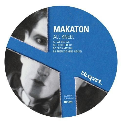 Makaton - All Kneel BP051 [preview]