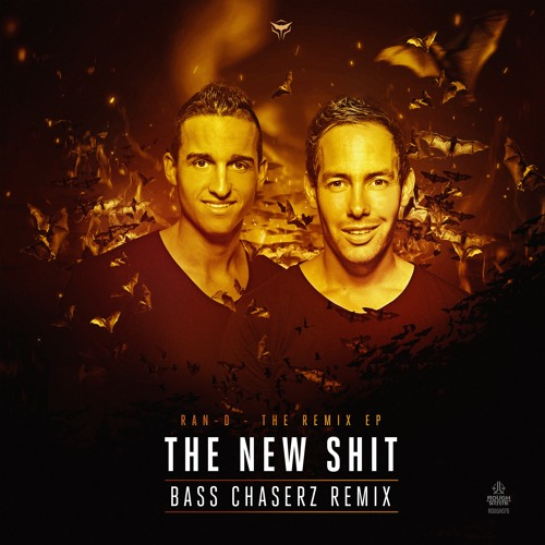 Ran-D & Alpha2 - The New Shit (Bass Chaserz Remix)