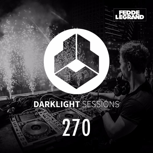Fedde Le Grand - Darklight Sessions 270