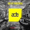 YLLOW, SWITCH2SMILE, Avanter ft. Robim Mood - We Up Together
