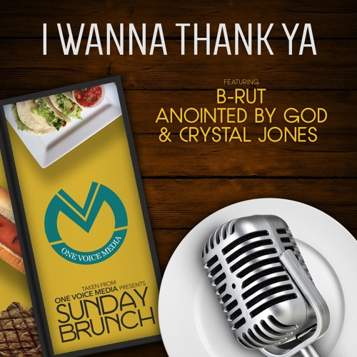 one-voice-media-presents-i-wanna-thank-you-radio-edit-f-b-rut-anointed-by-god-crystal-jones
