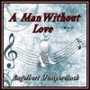 A MAN WITHOUT LOVE (Engelbert Humperdinck) cover version