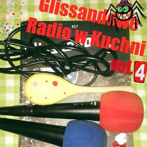Glissandowe Radio w kuchni (#4/2017)
