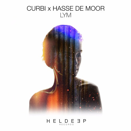 Curbi X Hasse De Moor - LYM [OUT NOW]