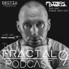 Destia & Patrick Dreama - Fractal Podcat 009 2017-10-20 Artwork
