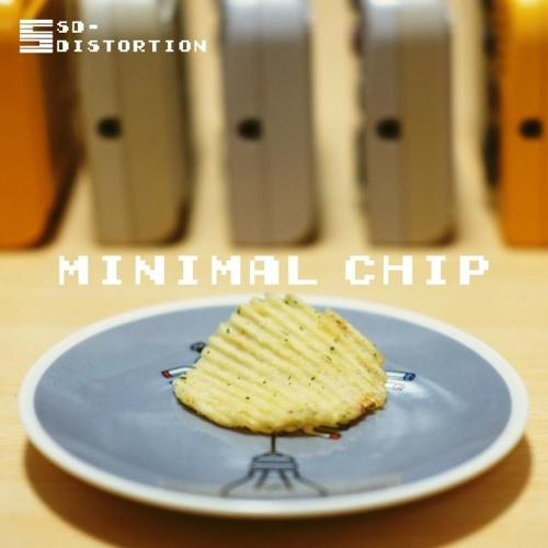 [Demo] Minimal Chip [Album] (out on 29/10/2017)